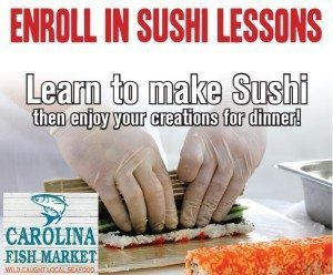 Sushi Classes from the Carolina Fish Market