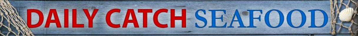 Daily Catch Seafood - Carolina Meat & Fish Co